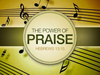 What is Praise?