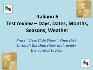 Italiano 6 Test review – Days, Dates, Months, Seasons, Weather