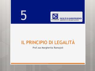 IL PRINCIPIO  DI  LEGALIT�