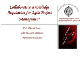 Collaborative Knowledge Acquisition for Agile Project Management