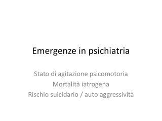 Emergenze in psichiatria