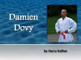 Damien  Dovy