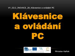 VY_III/2_INOVACE_28_Klávesnice  a ovládání PC