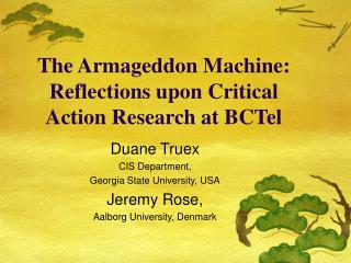 The Armageddon Machine: Reflections upon Critical Action Research at BCTel