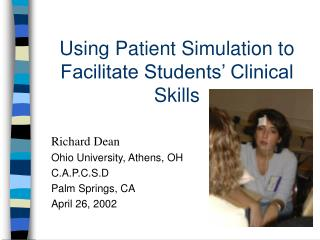 Using Patient Simulation to Facilitate Students' Clinical Skills