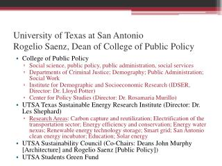 University of Texas at San Antonio Rogelio Saenz, Dean of College of Public Policy