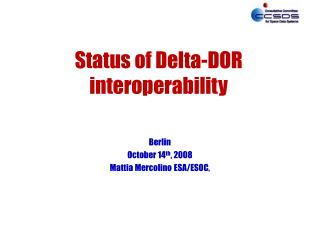 Status of Delta-DOR interoperability