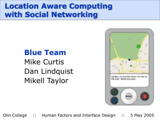 Location Aware Computing  with Social Networking