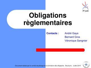 Obligations règlementaires