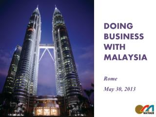 MALAYSIA  YOUR  BUSINESS PARTNER