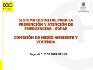 SISTEMA DISTRITAL PARA LA PREVENCIÓN Y ATENCIÓN DE EMERGENCIAS - SDPAE