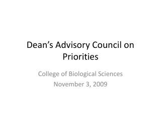 Dean's Advisory Council on Priorities