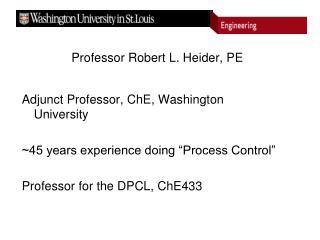 Professor Robert L. Heider, PE