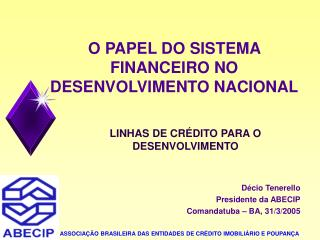 O PAPEL DO SISTEMA FINANCEIRO NO DESENVOLVIMENTO NACIONAL