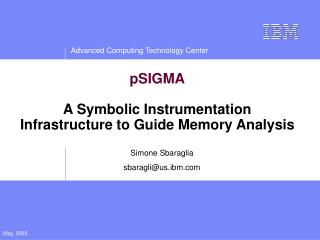 pSIGMA A Symbolic Instrumentation Infrastructure to Guide Memory Analysis