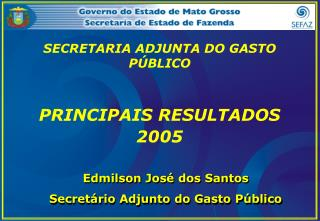 SECRETARIA ADJUNTA DO GASTO PÚBLICO
