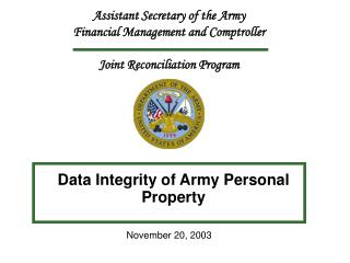 Assistant Secretary of the Army Financial Management and Comptroller Joint Reconciliation Program