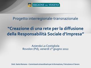 Azienda La Costigliola Rovolon (Pd), venerdì 1° giugno 2012