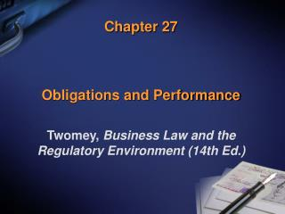 Chapter 27 Obligations and Performance