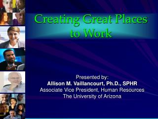 Creating Great Places  to Work