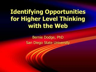 Identifying Opportunities for Higher Level Thinking with the Web
