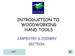 CARPENTRY  JOINERY SECTION