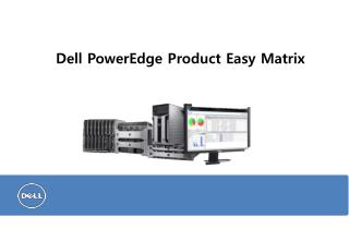 Dell PowerEdge Product Easy Matrix