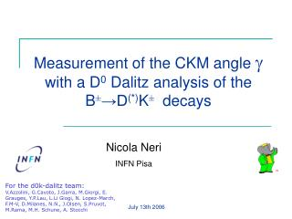 Measurement of the CKM angle  g with a D 0  Dalitz analysis of the  B ± →D (*) K ±  decays