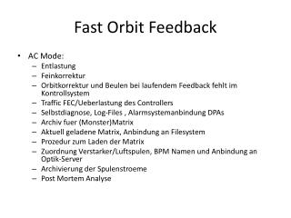 Fast Orbit Feedback