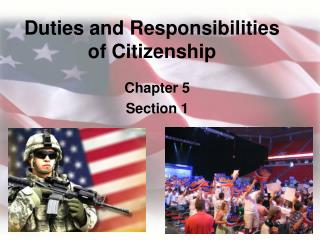 Duties and Responsibilities of Citizenship