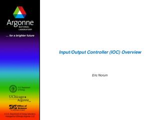 Input/Output Controller (IOC) Overview