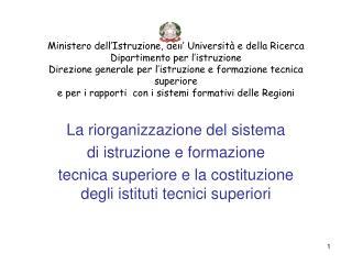La riorganizzazione del sistema  di istruzione e formazione