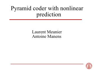 Pyramid coder with nonlinear prediction