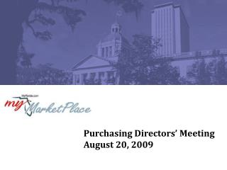 Purchasing Directors' Meeting August 20, 2009