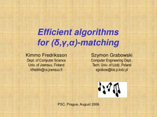Efficient algorithms for ( δ , γ , α )-matching