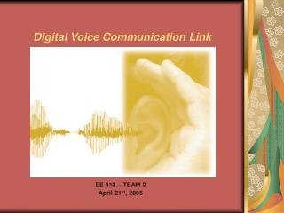 Digital Voice Communication Link