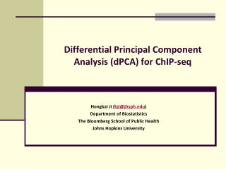 Differential Principal Component Analysis (dPCA) for ChIP-seq