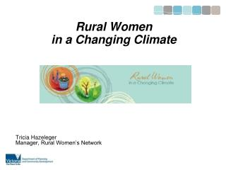 Rural Women  in a Changing Climate