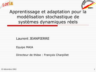 Apprentissage et adaptation pour la modélisation stochastique de systèmes dynamiques réels