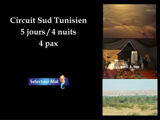 Circuit Sud Tunisien 5 jours / 4 nuits 4 pax