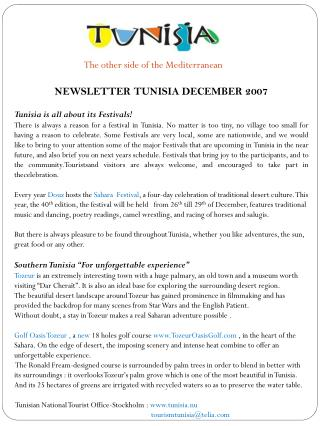 NEWSLETTER TUNISIA DECEMBER 2007 Tunisia is all about its Festivals!