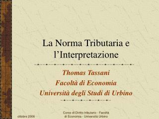 La Norma Tributaria e l'Interpretazione