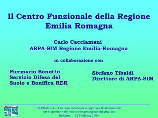 Il Centro Funzionale della Regione Emilia Romagna
