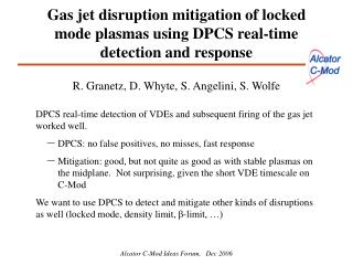Gas jet disruption mitigation of locked mode plasmas using DPCS real-time detection and response