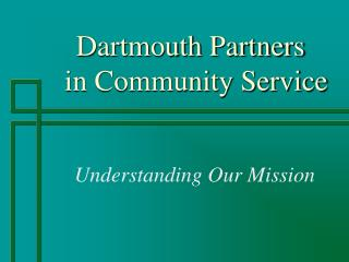 Dartmouth Partners    in Community Service