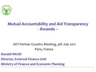 Mutual Accountability and Aid Transparency - Rwanda –