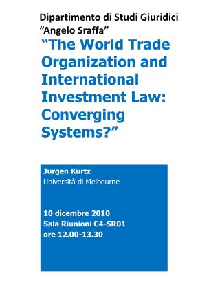"""The World  Trade Organization  and International  Investment Law :  Converging Systems ?"""