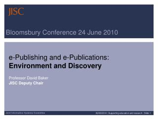 Bloomsbury Conference 24 June 2010