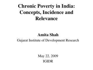 Chronic Poverty in India: Concepts, Incidence and Relevance