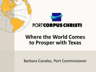 Barbara Canales, Port Commissioner